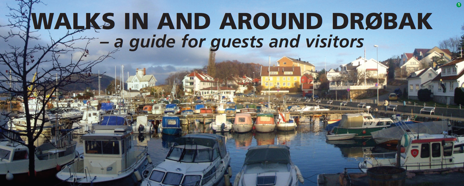 Walks in and around Drøbak - a guide for guests and visitors