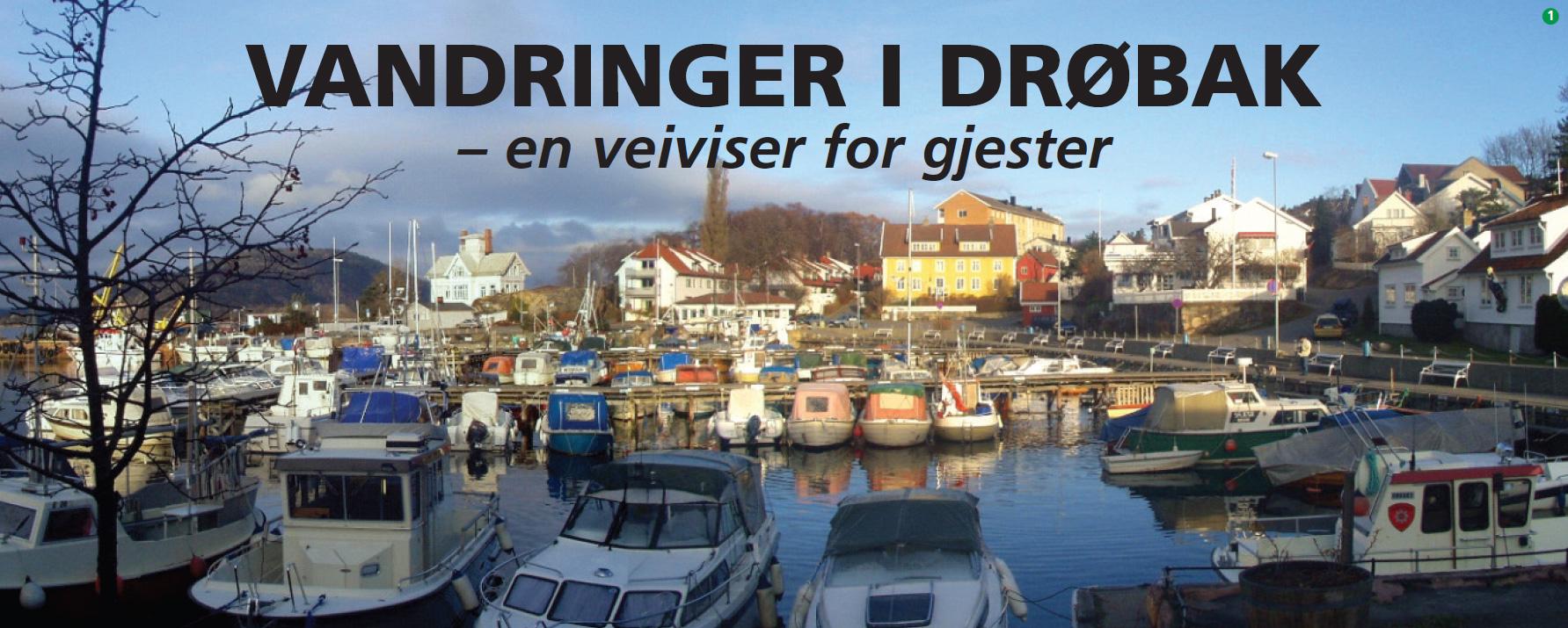 Vandringer i Drøbak - en veiviser for gjester