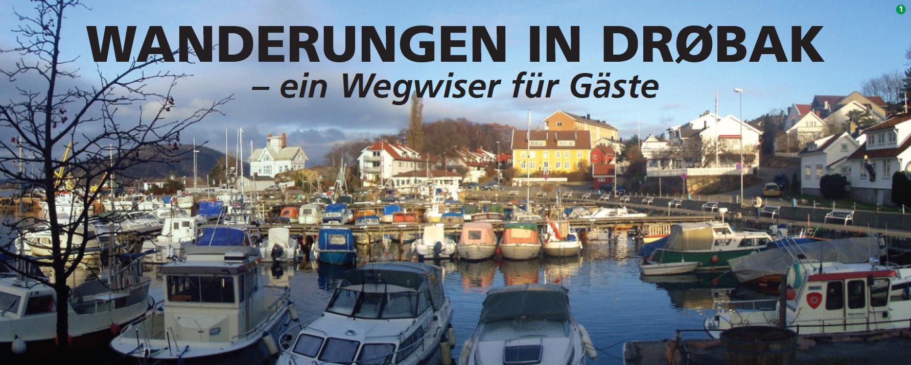 Wanderungen in Drøbak - ein Wegwiser für Gäste